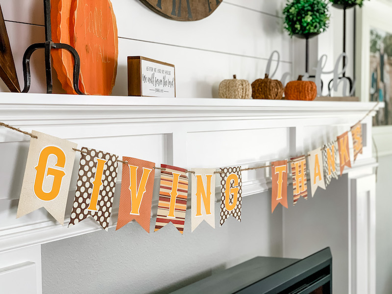 Giving Thanks Thanksgiving Banner for a fall farmhouse mantle