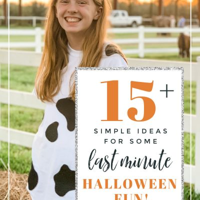 Simple & Last Minute Halloween Ideas for Family Fun!