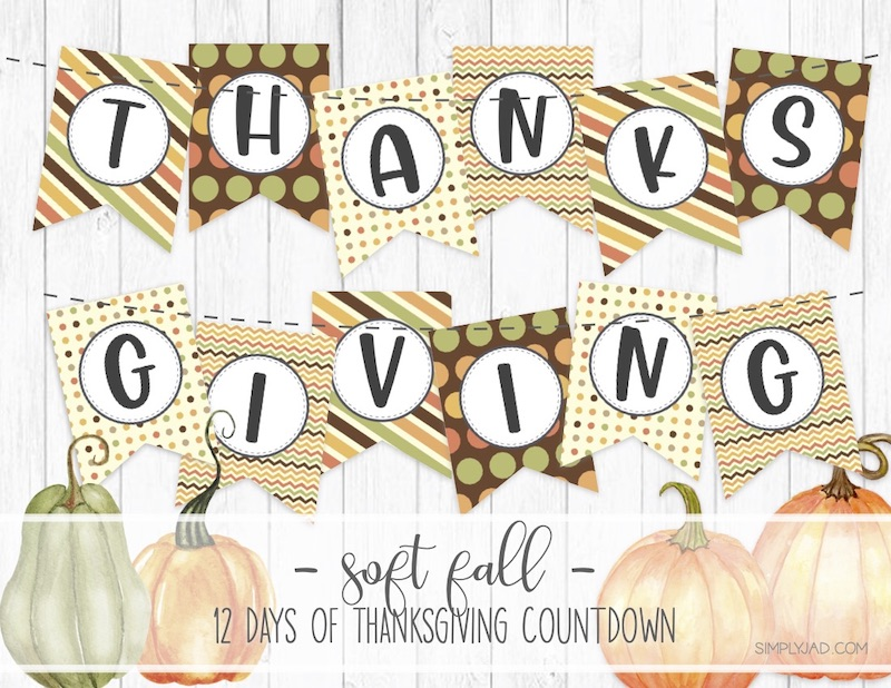 Free Printable Thanksgiving Banner with a Soft Fall color scheme