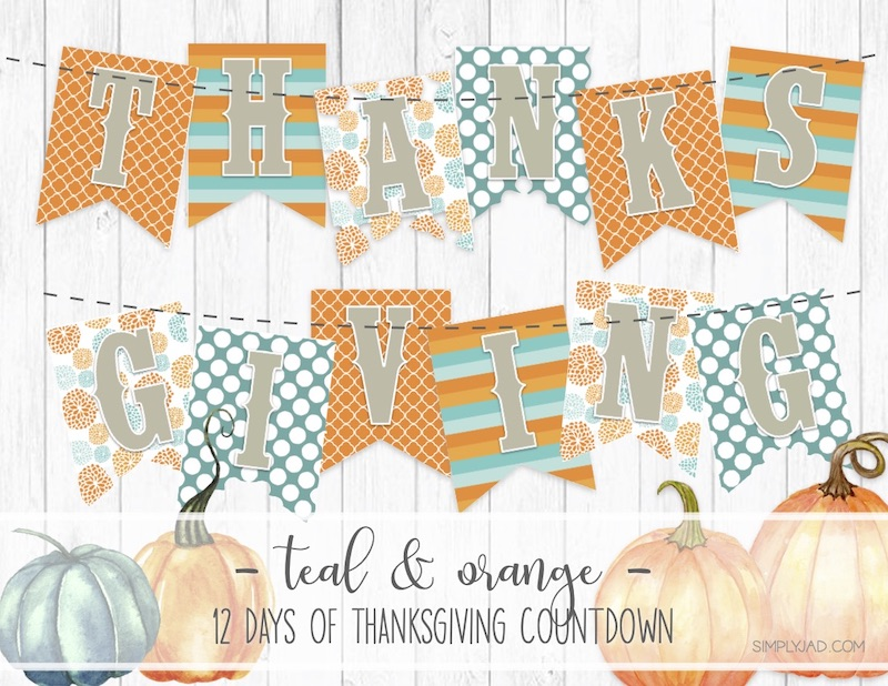 Free Printable Thanksgiving Banner with a Teal and Orange color scheme