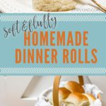 perfectly soft and fluffy homemade dinner rolls