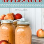 how to make homemade applesauce and can it for preserving