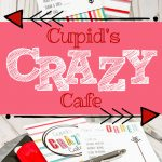 Valentine family fun at Cupid's Crazy Cafe